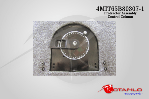 4MIT65B80307-1 - Protractor Assembly - Control Column